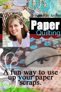 Click here to purchase our new Paper Quilts online workshop